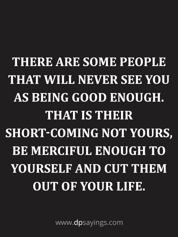 don't feel you are not good enough quotes.