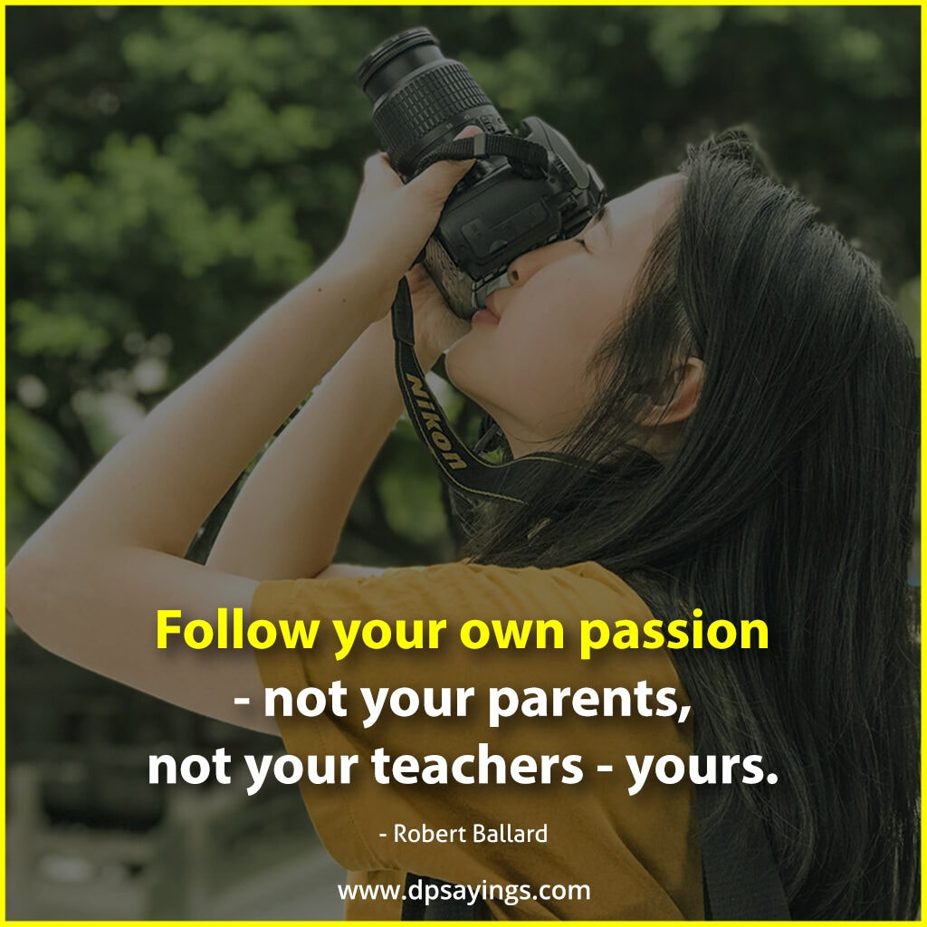 follow your own passion