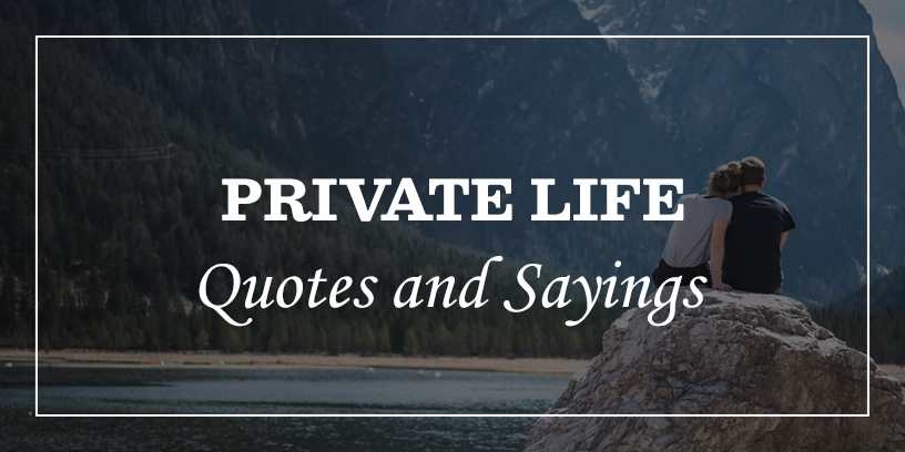 private life quotes