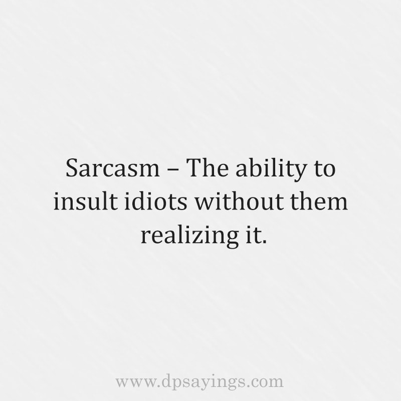 Hilarious and Funny Sarcastic Quotes and Sayings