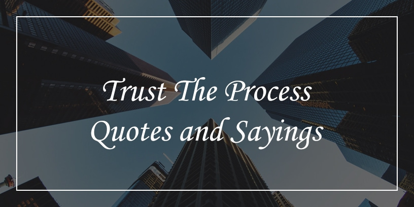 trust the process quotes